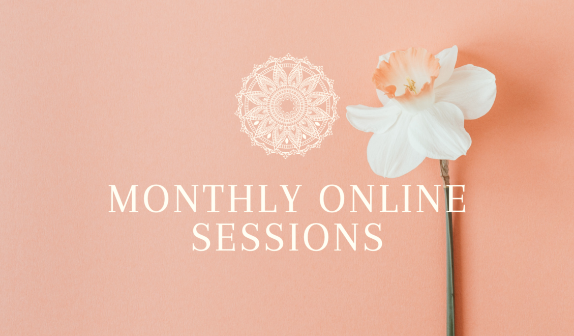 MONTHLY SESSIONS